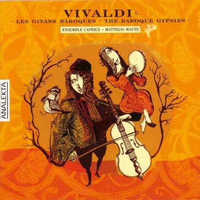 Vivaldi, Les Gitans Baroques (The Baroque Gypsies)