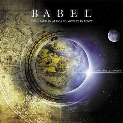 Babel (Best Of Hughes De Courson)