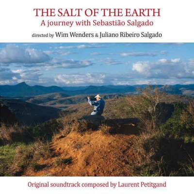 The Salt Of The Earth / Le Sel De La Terre (Soundtrack)