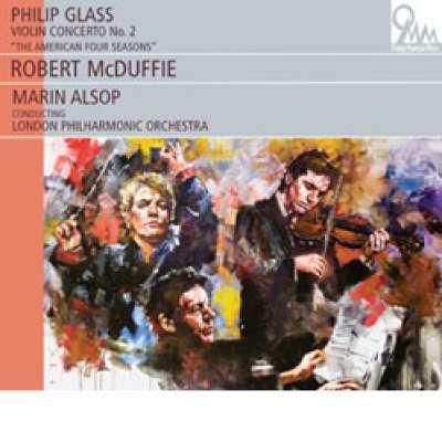 Philip Glass, Violin Concerto No. 2 (The American Four Seasons)