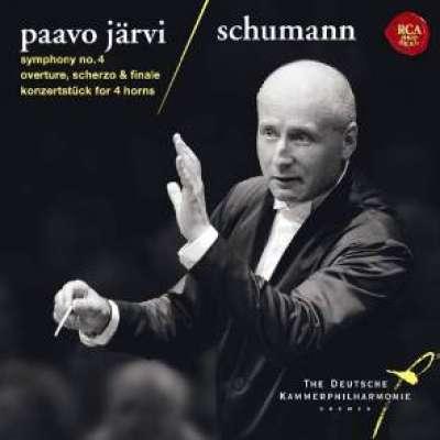Schumann: Symphony No. 4, Overture, Scherzo and Finale