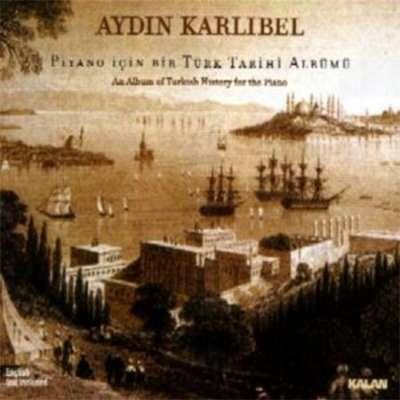 Piyano Için Bir Türk Tarihi Albümü
