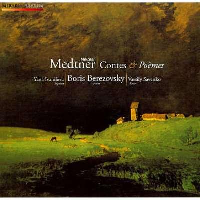 Nikolaï Medtner: Contes - Poèmes