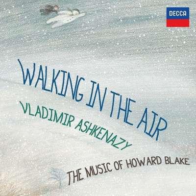 Walking In The Air, The Music Of Howard Blake