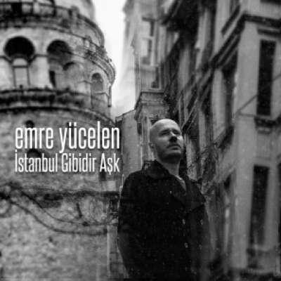 İstanbul Gibidir Aşk