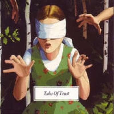 Tales of Trust