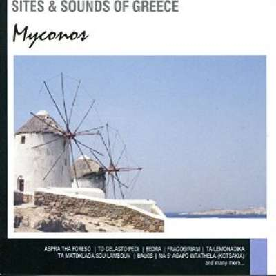 Sites and Sounds of Greece: Myconos