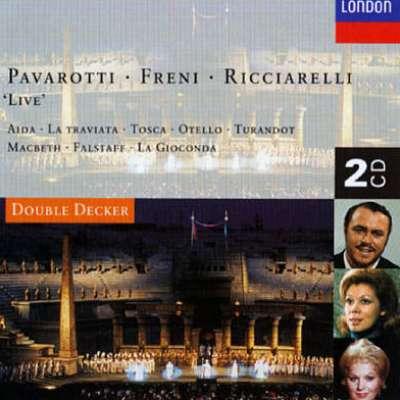 Pavarotti, Freni, Ricciarelli - 'Live'