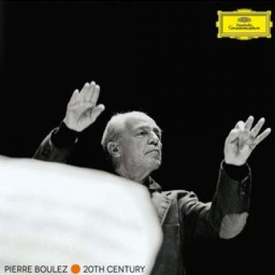 Pierre Boulez - 20th Century