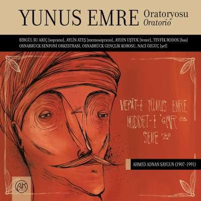 Saygun: Oratorio Yunus Emre