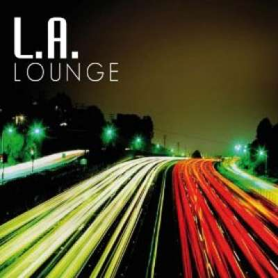 L.A. Lounge: Chill Out