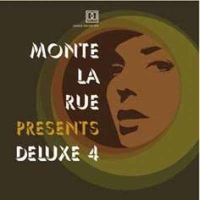 Monte La Rue Presents Deluxe 4