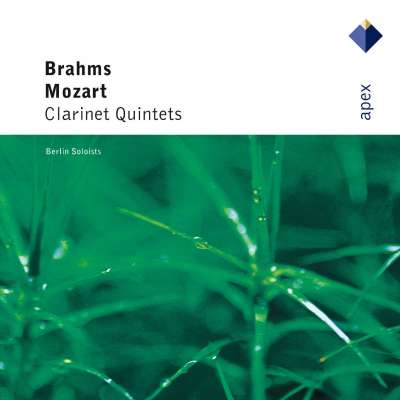 Mozart - Brahms: Clarinet Quintets by Berliner Solisten - Karl Leister
