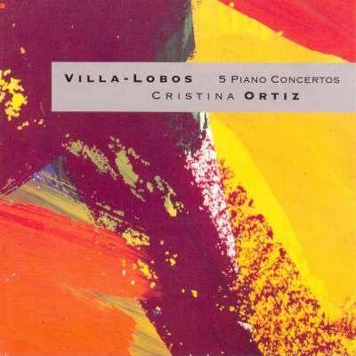 Villa-Lobos The 5 Piano Concertos