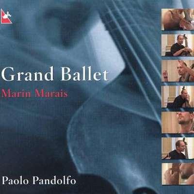Marin Marais, Grand Ballet