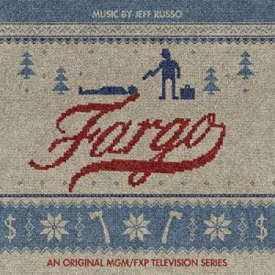 Fargo (Original Television Soundtrack)