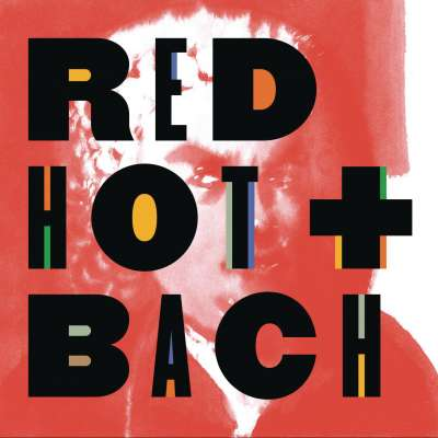 RED HOT AND BACH (DELUXE VERSION)