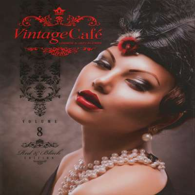 Vintage Cafe: Lounge and Jazz Blends Vol. 8