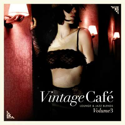 Vintage Cafe: Lounge and Jazz Blends (Special Selection) Pt. 3