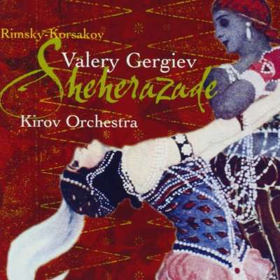 SCHEHERAZADE, OP.35 - 1.THE SEA AND SINBAD'S SHIP - VALERY GERGIEV, MARIINSKY THEATRE ORCHESTRA