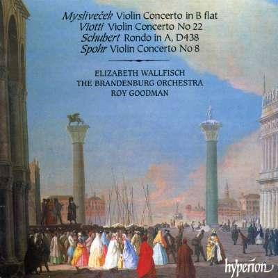 Myslivecek, Viotti And Spohr: Violin Concertos