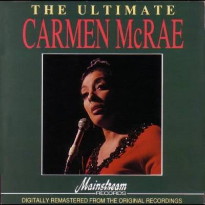 The Ultimate Carmen McRae