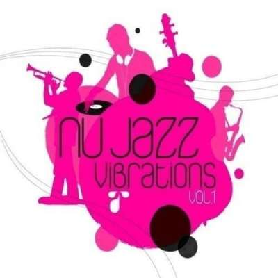 Nu Jazz Vibrations Volume 1