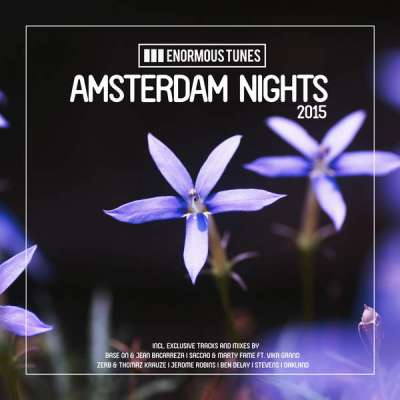 Enormous Tunes - Amsterdam Nights 2015