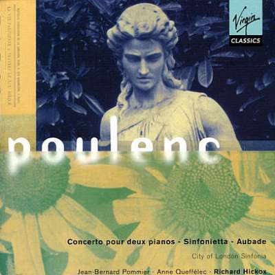 Poulenc: Concerto Pour Deux Pianos - Sinfonietta - Aubade