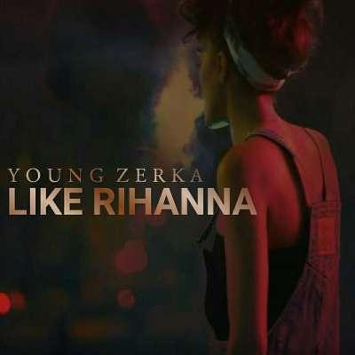 Like Rihanna