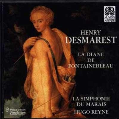 Henry Desmarest: La Diane De Fontainebleu