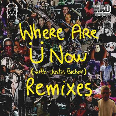 Where Are Ü Now (Remixes)