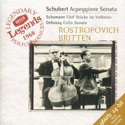 Schubert: Arpeggione Sonata, Schumann: Fünf Stücke Im Volkston, Debussy: Cello Sonata