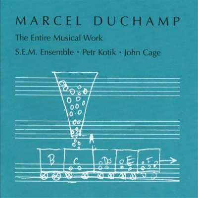 MUSIC BY MARCEL DUCHAMP