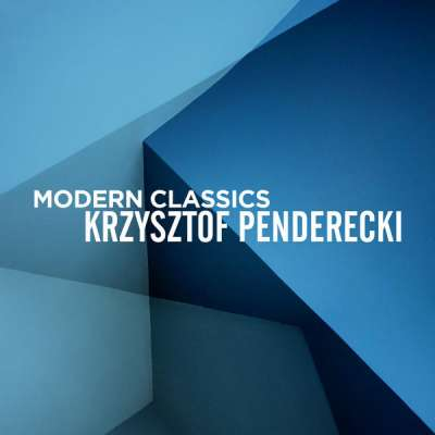 Modern Classics: Krzysztof Penderecki