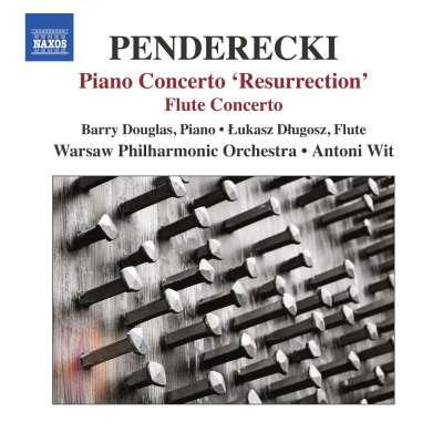 Penderecki: Piano Concerto - Resurrection And Flute Concerto
