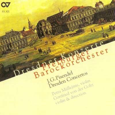 Pisendel: Orchestral Music Dresden Concertos