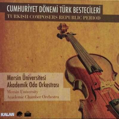 Cumhuriyet Dönemi Türk Bestecileri