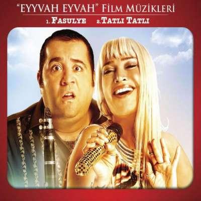 Eyvah Eyvah (Film Müzikleri)