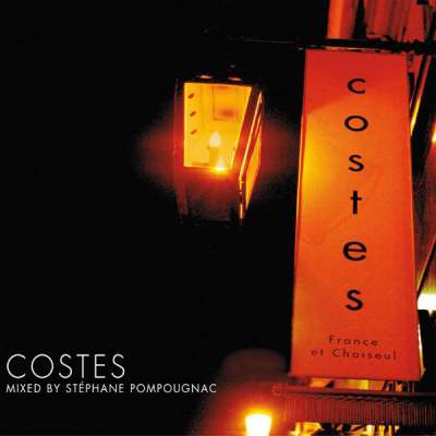 Hotel Costes Vol. 1 - Mixed by Stephane Pompougnac