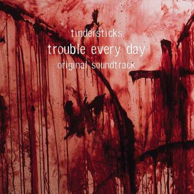 Trouble Every Day (Soundtrack)