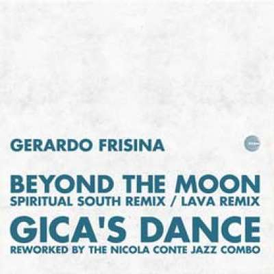 Beyond The Moon / Gica's Dance Remixes
