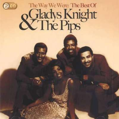 The Way We Were: The Best of Gladys Knight and the Pips