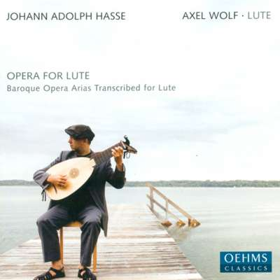 J.A. Hasse, Baroque Opera Arias Transcribed For Lute