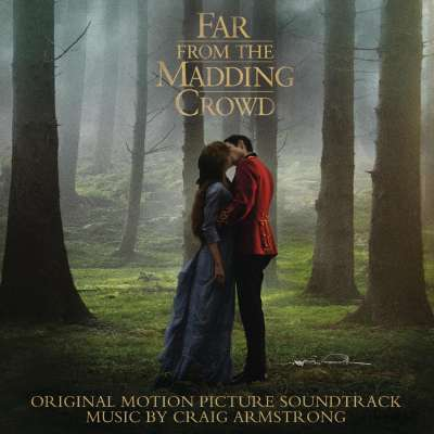 Far From The Madding Crowd (Soundtrack)