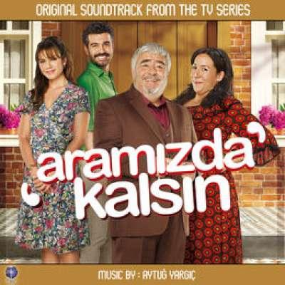 Aramızda Kalsın (Original Soundtrack of TV Series)