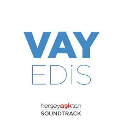 Vay (Her Şey Aşktan Film Müziği)