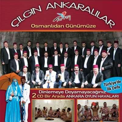 Çılgın Ankaralılar - Osmanlı'dan Günümüze