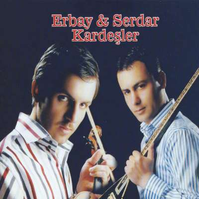 Erbay - Serdar Kardeşler