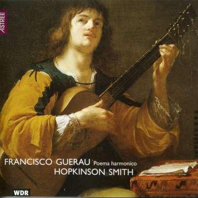 Francisco Guerau: Poema harmonico